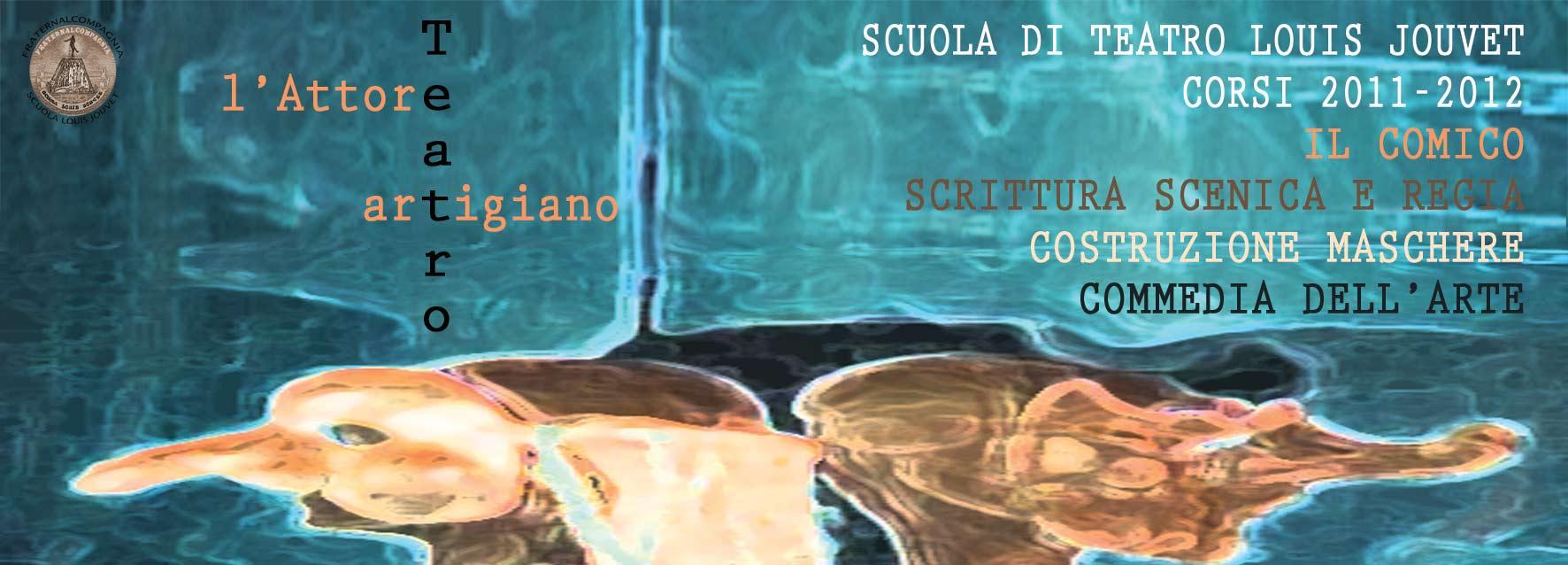 SCUOLA DI TEATRO LOUIS JOUVET 2011/2012 – 24 OTTOBRE PRESENTAZIONE