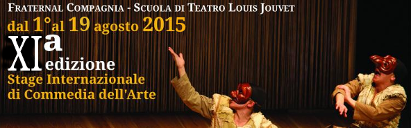 STAGE INTERNAZIONALE di COMMEDIA DELL'ARTE – estate 2015